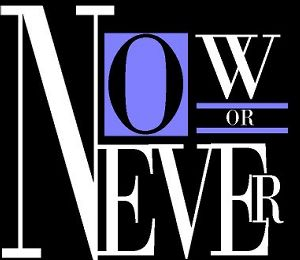 Now_or_never2