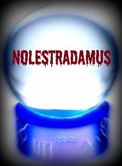 Nolestradamus