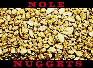Nole Nuggets